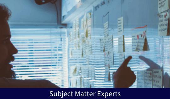 Subject Matter Experts